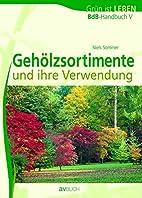 BdB-Handbuch V. Gehölzsortimente (Grün ist…