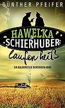 Hawelka & Schierhuber laufen heiß: Ein…