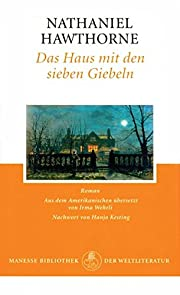 Das Haus mit den sieben Giebeln: Roman –…