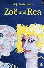 Zoe und Rea. ( Ab 12 J.). by Maja…