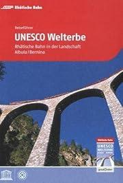 Reiseführer UNESCO Welterbe de…