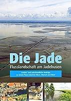 Die Jade: Flusslandschaft am Jadebusen.…