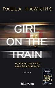 Girl on the Train - Du kennst sie nicht,…