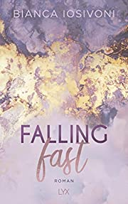 Falling Fast (Hailee & Chase, Band 1) –…