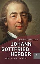 Johann Gottfried Herder by Marie-Elisabeth…