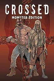 Crossed Monster-Edition: Bd. 1 de Garth…