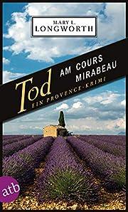 Tod am Cours Mirabeau – tekijä: Mary L.…