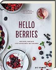 Hello Berries: Kochen, Backen und…