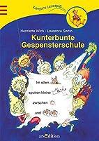 Kunterbunte Gespensterschule by Henriette…