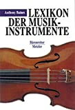 The Oxford companion to musical instruments / written and edited by Anthony Baines