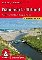 Dänemark Jütland: Wandern im Land zwischen…