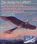 Edmund Rumpler: Wegbereiter der…