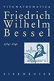 Friedrich Wilhelm Bessel, 1784-1846 / Kasimir Ławrynowicz ; aus dem Russischen übersetzt von Katja Hansen-Matyssek und Heinz Matyssek