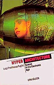 HyperArchitecture: Spaces in the Electronic…