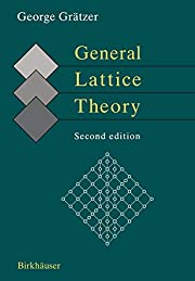 General Lattice Theory: Volume 1: The…