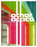The Other Office: Creative Workplace Design…