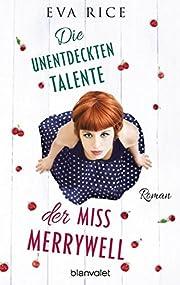 Die unentdeckten Talente der Miss Merrywell:…