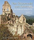 Vom Schwarzwald zum Kaiserstuhl: Eine…