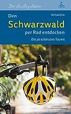 Den Schwarzwald per Rad entdecken