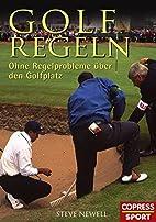 Golfregeln by Steve Newell