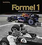 Formel 1: 40 Jahre Faszination und…