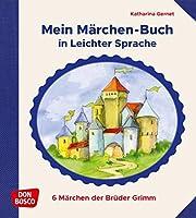 Mein Märchen-Buch in Leichter Sprache