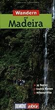 Wandern auf Madeira: 35 Wanderungen mit…
