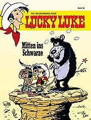 Lucky Luke (Band 96): Mitten ins Schwarze by…