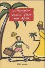 Vinzenz fährt nach Afrika by Iva…