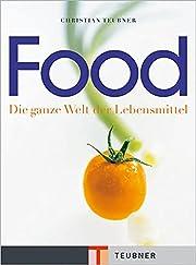 Food. Die ganze Welt der Lebensmittel…