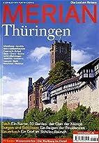 Merian 2005 58/09 - Thüringen by k.A.