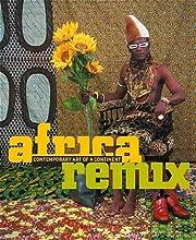 Africa Remix: Contemporary Art of a…