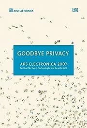 Ars Electronica 2007: Goodbye…