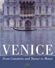 Venice: from Canaletto and Turner to Monet…