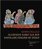 Sammlerglueck Islamische Kunst aus der…