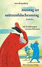 montag ist mützenfalschrumtag by Arne…