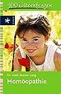 Homöopathie: 100 Elternfragen - Martin Lang