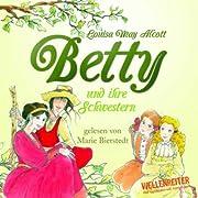 Betty und ihre Schwestern von L.M. Alcott