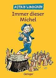 Immer dieser Michel (Michel aus Lönneberga)…