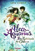 Alea Aquarius. Das Geheimnis der Ozeane:…
