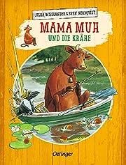 Mama Muh und die Krähe af Jujja Wieslander