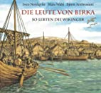 Die Leute von Birka: So lebten die Wikinger…