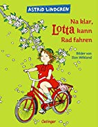 Lotta's Bike by Astrid Lindgren