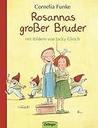 Rosannas großer Bruder by Cornelia Funke