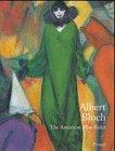 Albert Bloch : the American Blue Rider / edited by Henry Adams, Margaret C. Conrads, Annegret Hoberg