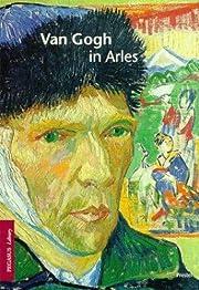 Van Gogh in Arles (Pegasus Library) por…