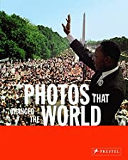 Photos that Changed the World de Peter…