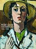 Marie-Louise von Motesiczky, 1906-1996 : the painter = die Malerin / edited by Jeremy Adler, Birgit Sander ; with contributions by Jill Lloyd, Birgit Sander, Ines Schlenker