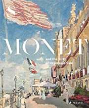 Monet and the Birth of Impressionism –…