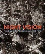 Night Vision: Nocturnes In American Art,…